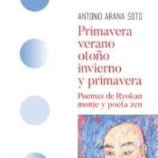 Libros: PRIMAVERA, VERANO, OTOÑO, INVIERNO Y PRIMAVERA. Lote 269834228