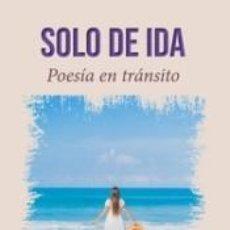 Libros: SOLO DE IDA. Lote 269834378
