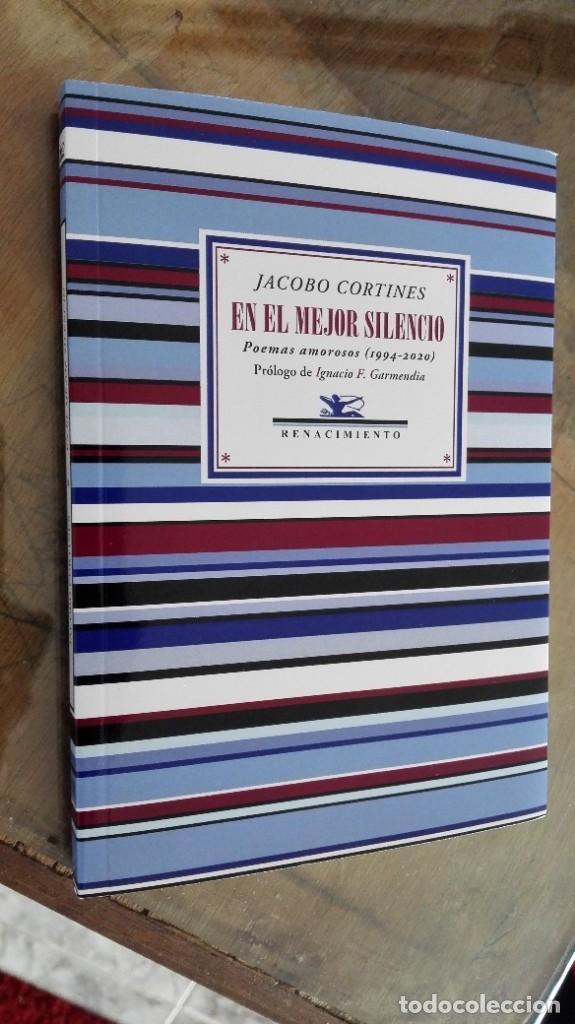 EN EL MEJOR SILENCIO: POEMAS AMOROSOS (1994-2020). JACOBO CORTINES (Libros Nuevos - Literatura - Poesía)