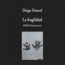 Libros: LA FRAGILIDAD. Lote 270548848
