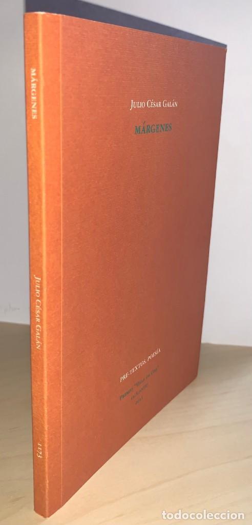 Libros: Márgenes. Julio César Galán. Ed. Pre-textos. Premio Villa de Cox 2011 - Foto 5 - 270632593