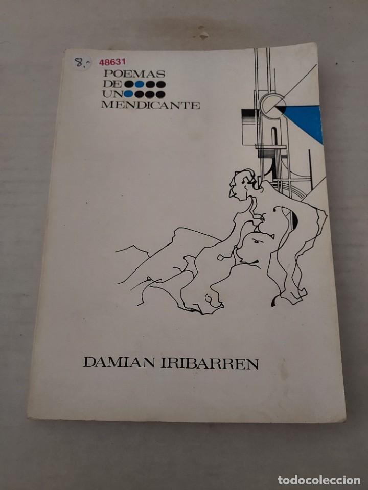 48631 - POEMAS DE UN MENDICANTE - POR DAMIAN IRIBARREN - GALERIAS S`ART DE HUESCA - AÑO 1973 (Libros Nuevos - Literatura - Poesía)