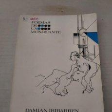 Libros: 48631 - POEMAS DE UN MENDICANTE - POR DAMIAN IRIBARREN - GALERIAS S`ART DE HUESCA - AÑO 1973. Lote 270676968