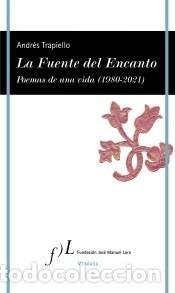 LA FUENTE DEL ENCANTO (Libros Nuevos - Literatura - Poesía)