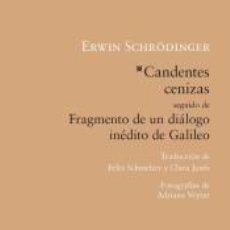 Libros: CANDENTES CENIZAS ; FRAGMENTO DE UN DIÁLOGO INÉDITO DE GALILEO. Lote 275059813