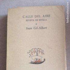 Livros: CALLE DEL AIRE: REVISTA DE SEVILLA: FASCÍCULO 1 DEDICADO A JUAN GIL-ALBERT. Lote 275138033