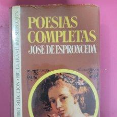 Libros: POESIAS COMPLETAS JOSE DE ESPRONCEDA. Lote 276404808