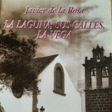 Libros: LA LAGUNA, SUS CALLES, LA VEGA. Lote 277170513