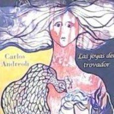 Libros: LAS JOYAS DEL TROVADOR. Lote 277576333