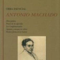 Libros: OBRA ESENCIAL: OBRA POÉTICA. PROSAS DE LOS APÓCRIFOS. LOS COMPLEMENTARIOS. APUNTES Y ENSAYOS DE. Lote 277685668