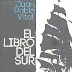 Libros: EL LIBRO DEL SUR. Lote 277705233