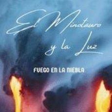 Libros: EL MINOTAURO Y LA LUNA - FUEGO EN LA NIEBLA. Lote 278331893