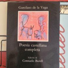 Libros: POESIA CASTELLANA COMPLETA GARCILASO DE LA VEGA. Lote 278583803