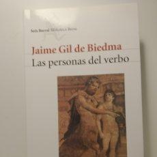 Libros: JAIME GIL DE BIEDMA. LAS PERSONAS DEL VERBO. SEIX BARRAL. BIBLIOTECA BREVE. 2016. Lote 286698458