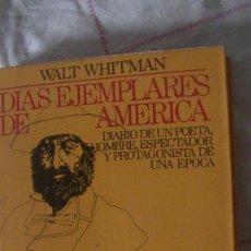 Libros: DIAS EJEMPLARES DE AMERICA. WALT WHITMAN. LIBROS DEL PLON, 1980. Lote 287471678