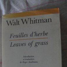 Libros: FEUILLES D'HERBE- LEAVES OF GRASS (COLLECTION BILINGUE) - WALT WHITMAN. AUBIER, 1992. Lote 287602188
