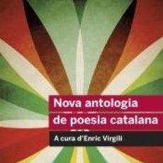 Libros: NOVA ANTOLOGIA DE POESIA CATALANA. Lote 287677323