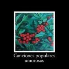 Libros: CANCIONES POPULARES AMOROSAS. Lote 287930228