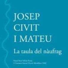 Libros: LA TAULA DEL NÀUFRAG. Lote 288645718