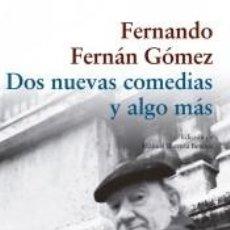 Libros: DOS NUEVAS COMEDIAS Y ALGO MÁS. Lote 288931038