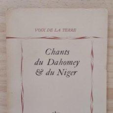 Libros: CHANTS DU DAHONEY & DU NIGER. Lote 288874313