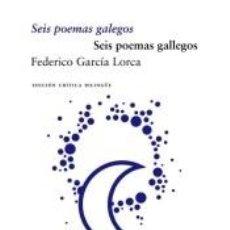 Libros: SEIS POEMAS GALEGOS/SEIS POEMAS GALLEGOS. Lote 289226093