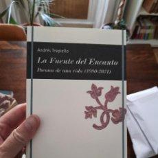 Libros: LA FUENTE DEL ENCANTO, ANDRÉS TRAPIELLO. Lote 289588653