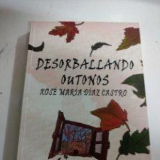 Libros: DESORBALLANDO OUTONOS.XOSE MARÍA DIAZ CASTRO .ALFONSO BLANCO TORRADO 2014 CONTIENE DOS CDS. Lote 293730023