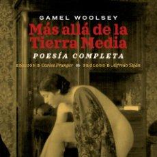Libros: MÁS ALLÁ DE LA TIERRA MEDIA. GAMEL WOOLSEY. -NUEVO. Lote 294580128