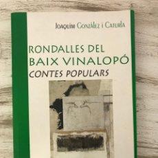 """Libros: LIBRO EN VALENCIANO """"RONDALLES DEL BAIX VINALOPO"""". Lote 295427963"""