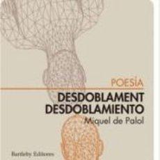 Libros: DESDOBLAMENT / DESDOBLAMIENTO. Lote 295744438