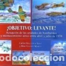 Libros: ¡OBJETIVO: LEVANTE!. Lote 296068103