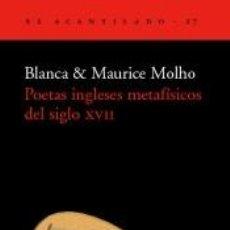 Libros: POETAS INGLESES METAFÍSICOS DEL SIGLO XVII. Lote 296599243