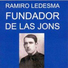 Libros: RAMIRO LEDESMA FUNDADOR DE LAS JONS -GASTOS DE ENVIO GRATIS . FALANGE-GUERRA CIVIL. Lote 253537705