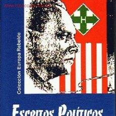 Livres: ESCRITOS POLÍTICOS – DE FERENC SZALASI (LIDER DE LOS CRUCES FLECHADAS HUNGAROS) GASTOS ENVIO GRATIS. Lote 173279308
