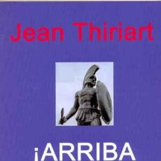 Libros: ARRIBA EUROPA! UNA EUROPA UNIDA. POR JEAN THIRIART GASTOS DE ENVIO GRATIS NACIONALREVOLUCIONARIO. Lote 122054371