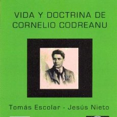 Libros: VIDA Y DOCTRINA DE CORNELIO CODREANU POR ESCOLAR Y NIETO GASTOS DE ENVIO GRATIS GUARDIA DE HIERRO. Lote 39003375