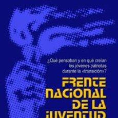 Libri: FRENTE NACIONAL DE LA JUVENTUD GASTOS DE ENVIO GRATIS COLECTIVO AMANECER EL. Lote 176149380
