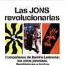 Libros: LAS JONS REVOLUCIONARIAS POR ERIK NORLING –GASTOS DE ENVIO GRATIS. Lote 18561157