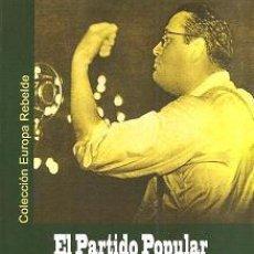 Libros: EL PARTIDO POPULAR FRANCES DE JACQUES DORIOT GASTOS DE ENVIO GRATIS PPF FASCISMO. Lote 226467370