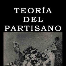 Libros: TEORIA DEL PARTISANO CARL SCHMITT GASTOS DE ENVIO GRATIS. Lote 61796936