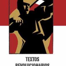 Libros: TEXTOS REVOLUCIONARIOS EUROPEOS GASTOS DE ENVIO GRATIS. Lote 137344596