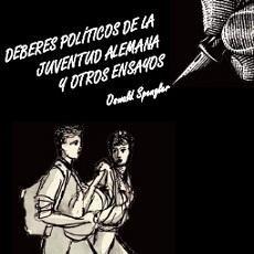 Libri: DEBERES POLÍTICOS DE LA JUVENTUD ALEMANA Y OTROS ENSAYOS OSWALD SPENGLER GASTOS DE ENVIO GRATIS. Lote 45207188