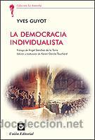 POLÍTICA. LA DEMOCRACIA INDIVIDUALISTA - YVES GUYOT (Libros Nuevos - Humanidades - Política)