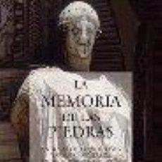 Libros: LA MEMORIA DE LAS PIEDRAS. ANTICUARIOS, ARQUEÓLOGOS Y COLECCIONISTAS GASTOS DE ENVIO GRATIS. Lote 48893233