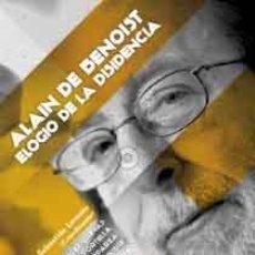 Libros: ALAIN DE BENOIST. ELOGIO DE LA DISIDENCIA GASTOS DE ENVIO GRATIS. Lote 226411510
