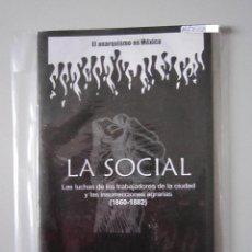 Libros: LIBELO - LIBERTARIO - LA SOCIAL - IMPORTACIÓN MÉXICO. Lote 53601979