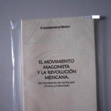 Libros: LIBELO - EL MOVIMIENTO MAGONISTA Y LA REVOLUCIÓN MEXICANA - IMPORTACIÓN MÉXICO. Lote 135289534