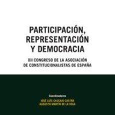 Libros: POLÍTICA. PARTICIPACIÓN, REPRESENTACIÓN Y DEMOCRACIA - JOSÉ LUIS CASCAJO/AUGUSTO MARTÍN. Lote 54187395