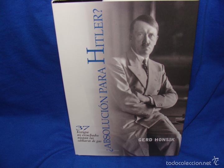 ¿ABSOLUCIÓN PARA HITLER? GERD HONSIK, 25 EUROS NUEVO, 50 EUROS CON AUTÓGRAFO DE GERD HONSIK. (Libros Nuevos - Humanidades - Política)